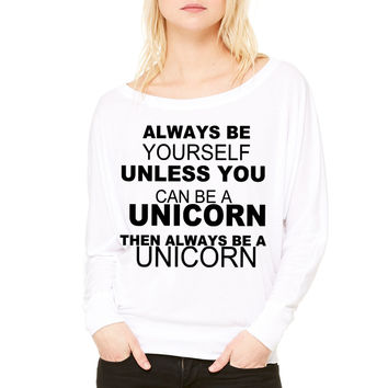 be a unicorn be yourself - bananaharvest WOMEN'S FLOWY LONG SLEEVE OFF SHOULDER TEE