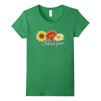 Flowered Life is really Good Summer Beach Hawaii Art T-Shirt