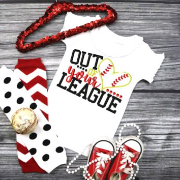 Out of your league (softball,football,baseball,) - newborn to adult
