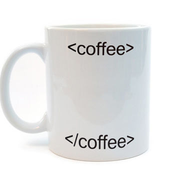 HTML coffee mug - html tags - Funny white ceramic coffee or tea mug