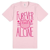 Furever Alone-Unisex Light Pink T-Shirt