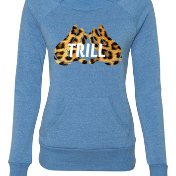 Trill Hand  ladies sweatshirt