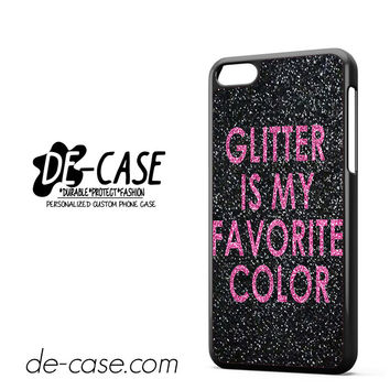 Glitter Is My Favorite Color DEAL-4729 Apple Phonecase Cover For Iphone 5C