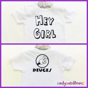 Hey Girl, Deuces!  T-shirt or Onesuit funny baby boy swag trendy hip hipster toddler newborn shirt clothes stylish 2015