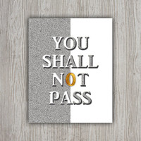 Lord Of The Rings You Shall Not Pass Gandalf Quote, LOTR Movie Quotes, Silver Glitter Movie Poster, Lotr Art, Lotr Poster, INSTANT DOWNLOAD