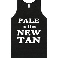 PALE IS THE NEW TAN | Tank Top | SKREENED