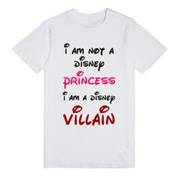 I'm Not A Disney Princess I'm A Disney Villain