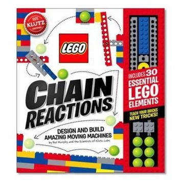 Lego Chain Reactions: Lego Chain Reactions: Design and Build Amazing Moving Machines