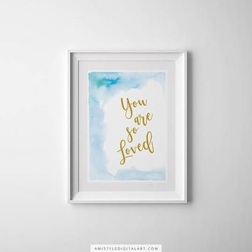 Nursery Wall Art, You Are So Loved, Baby Boy Nursery, Watercolor Nursery, Watercolor Wall Art,Wall Art,Watercolor Print,Childrens Art Prints