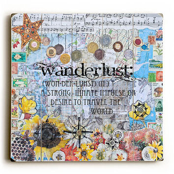 Wanderlust by Artist Jenndalyn Wood Sign