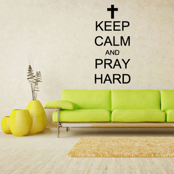 Wall Vinyl Sticker Decals Decor Art Words Sign Quote Keep Calm and Pray Hard (z1176)