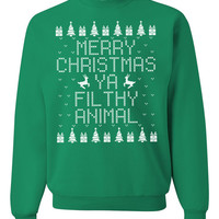 Merry Christmas Ya Filthy Animal Sweatshirt. Christmas Sweatshirt. Ugly Christmas Sweater. Merry Christmas.