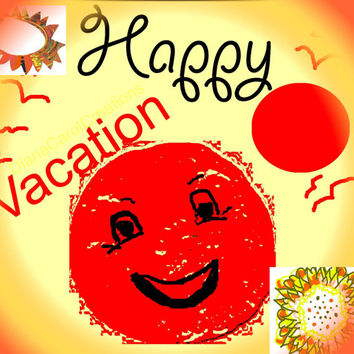 Happy Vacation Holiday Art For Greeting Cards Wall Art, An E Card Or For Someone Going Abroad Cruising The World