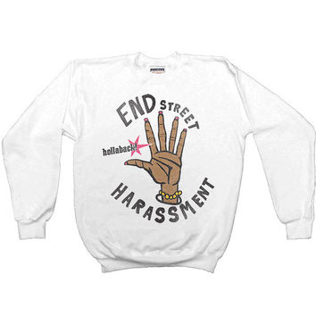 End Street Harassment -- Women's Sweatshirt