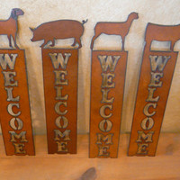Pig Goat Heifer Lamb Vertical Welcome Sign made of Rustic Rusty Rusted Recycled Metal FFA