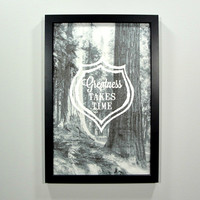 Greatness Takes Time Framed Art Print