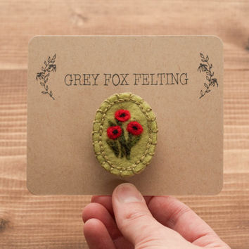 Needle Felted Red Poppies Brooch, Poppy, Felt, Pin, Floral, Spring Accessories, Hand Embroidered, Soft Jewelry, Mother's Day, Wearable Art