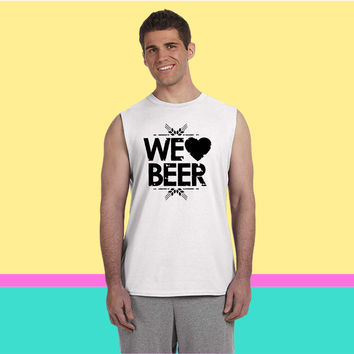 We Love Beer Sleeveless T-shirt