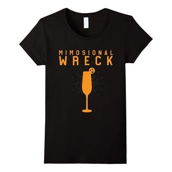 Women's Mimosional Wreck Shirt Women's Funny Wine Tees Mimosa Brunch