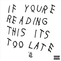 If You're Reading This It's Too Late [Explicit Lyrics]