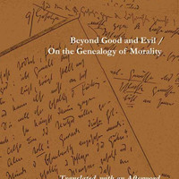 Beyond Good and Evil / On the Genealogy of Morality (The Complete Works of Friedrich Nietzsch)