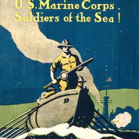 WWI Poster Join The U.S. Marine Corps Soldiers Of The Sea!