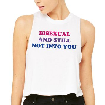 Bisexual and Still Not Into You Pride Tank Top Racer Crop