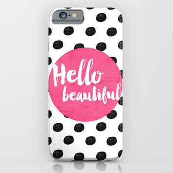 Hello Beautiful - Pink iPhone & iPod Case by Allyson Johnson
