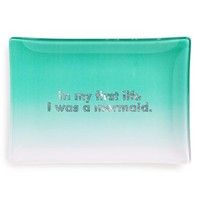 Fringe Studio 'In My First Life I Was a Mermaid' Glass Trinket Tray