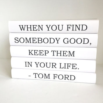 Tom Ford Quote, Designer Quote, Quote Books, Black Books, Anniversary Gift, Wedding Centerpiece, Bookworm, Gift for Friend, Book Decor, Book