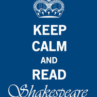 Keep Calm Shakespeare Vintage Style by JaneAndCompanyDesign