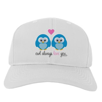 Owl Always Love You - Blue Owls Adult Baseball Cap Hat by TooLoud