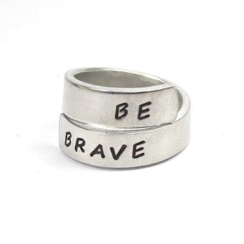 Be Brave Twist Ring, The Dauntless Ring, Divergent Inspired Ring, Handstamped Aluminum Motto Ring