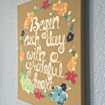 Begin Each Day With a Grateful Heart quote canvas painting wall decor