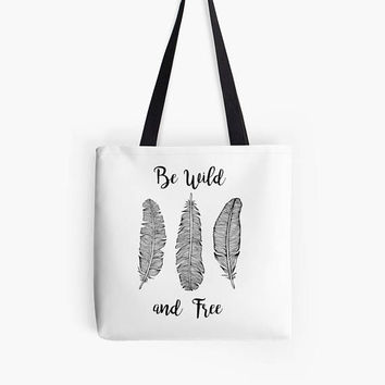 Be Wild and Free Boho Chic Tote bag market bag shopping bag reading tote beach bag Feathers hippy bohostyle festival canvas reusable tote