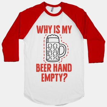Why Is My Beer Hand Empty?
