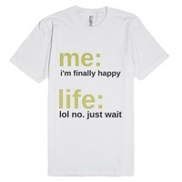 Lol. No.-Unisex White T-Shirt