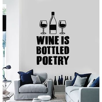 Vinyl Wall Decal Wine Is Bottled Poetry Quote Bar Glasses Alcohol Stickers Mural (g640)