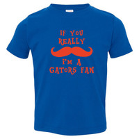 If You Really Mustache Im A Gators Fan Youth Toddler Infant T Shirt for Florida Fans Fun Shirt for Kids Newborns