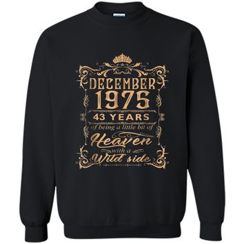 December 1975 43rd Years Of Being A Little Bit Of Heaven Printed Crewneck Pullover Sweatshirt
