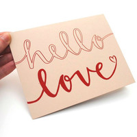 Romantic Folded Card Hello Love Handwritten by sparrownestscript