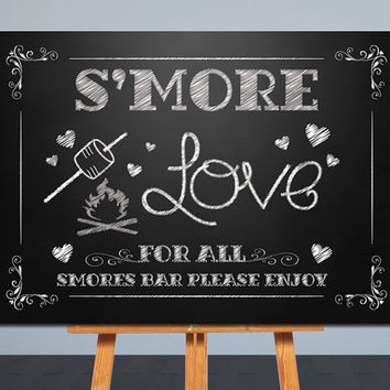 Printable Wedding Sign | Smore Love , Smores Bar | Chalkboard Sign | Card Table Sign | 8x10, 5x7 | Instant Download | Signage,Decor | JPG |