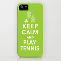 Keep Calm and Play Tennis iPhone & iPod Case by KeepCalmShop | Society6