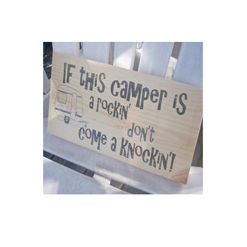 If  this camper is a rockin , wood sign, wall decoration,camping sign, rv decor,glamping decor,travel trailer decor, FREE SHIPPING
