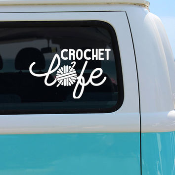 Crochet Life Vinyl Window Decal - Car Sticker - Craft Decal