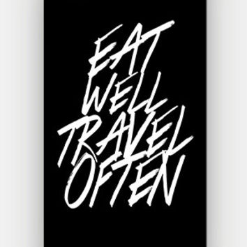 Eat Well Travel Often - Full printed 3D case for iPhone 4/4S/5/5S/5C/6/6 Plus - by HeartOnMyFingers - CMB-165