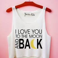 Copy of I Love You To The Moon And Back Crop Tank Top | Yotta Kilo