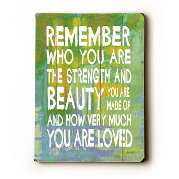 Remember Who You Are Wood Sign