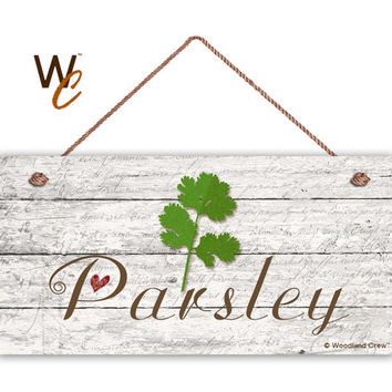 "Parsley Sign, Garden Sign, Rustic Decor, Herb on Distressed Wood, Weatherproof, 5"" x 10"" Sign, House Gift, Gift For Gardener, Made To Order"