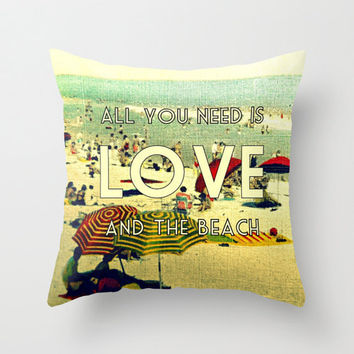 ALL YOU NEED is Love and the beach |  Beach Wedding Pillow | Gifts For Her Throw Pillow Cover | Decorative Home Decor Photograph | Sea Ocean